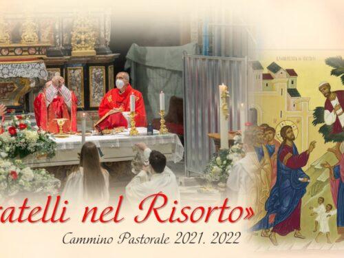 Presentazione del Cammino pastorale   2021.2022